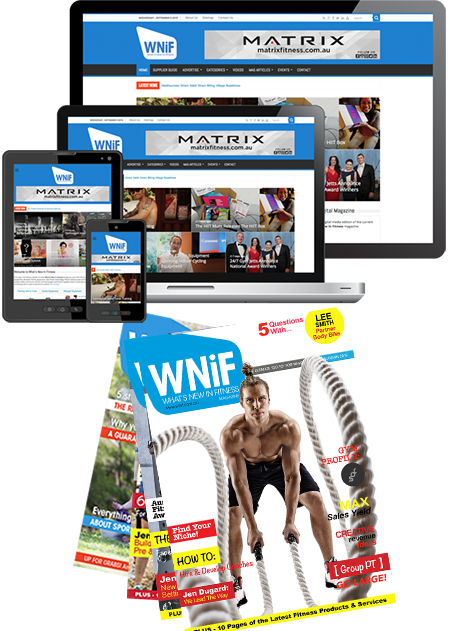 Advertise with What's New in Fitness - Autumn 2019 Magazine